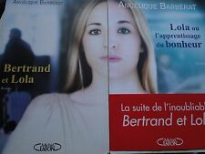 LIVRE ROMAN ANGELIQUE BARBERAT BERTRAND LOLA APPRENTISSAGE BONHEUR TOME 1 2 TBE