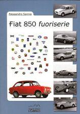 Fiat 850 Saloon Coupe Spider Abarth Siata OSI OTAS - coachbuilding book