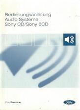 FORD AUDIO SYSTEM Betriebsanleitung 2004 Sony CD / 6 CD Handbuch Bordbuch BA