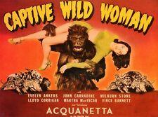 CAPTIVE WILD WOMAN Movie POSTER 27x40 John Carradine Milburn Stone Evelyn Ankers