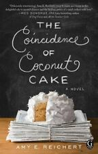 The Coincidence of Coconut Cake by Amy E. Reichert (2015, Paperback) LIKE NEW