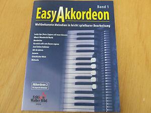 Easy Akkordeon Band 1 Weltbekannte Melodien für Akkordeon leicht spielbar