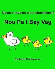 Nous N'avons Pas Abandonné Nou Pa T Bay Vag : Livre d'images Pour Enfants...