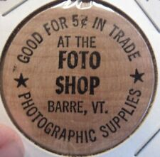 Vintage Foto Shop Barre, VT Wooden Nickel - Token Vermont