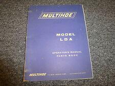 Pettibone Multihoe LDA Backhoe Loader Parts Catalog & Owner Operator Manual