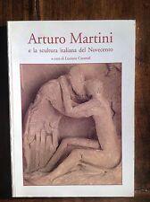 ARTURO MARTINI e la scultura italiana del Novecento  a cura L. Caramel