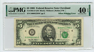 1995 $5 Federal Reserve Note Cleveland PMG 40 EPQ Offset Printing Error - BP923