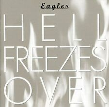 The Eagles - Hell Freezes Over [New CD]