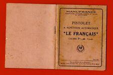 CR65-MANUFACTURE-PISTOLET AUTOMATIQUE-[LE FRANÇAIS]-CALIBRE 7,65-9 COUPS