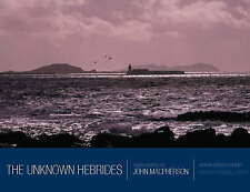 NEW The Unknown Hebrides by John MacPherson