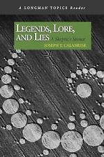 Legends, Lore, and Lies : A Skeptic's Stance by Joseph Calabrese (2006,...