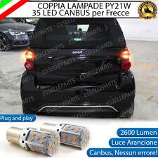 COPPIA LAMPADE PY21W BAU15S CANBUS 35 LED SMART FORTWO 451 FRECCE POSTERIORI
