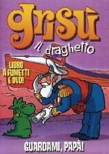 Grisù il Draghetto. Vol. 3 Guardami papà DVD + Libro. Grisu.