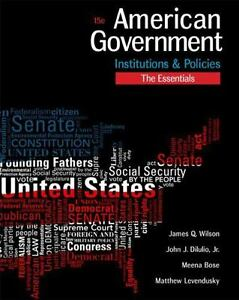 American Government : Institutions and Policies, Essentials Edition by John...
