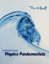 Conceptual Physics Fundamentals by Hewitt, Paul G.…