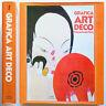 Grafica Art Deco Patricia Frantz Kery Marshall Lee 1986 1a ed. Fabbri Editori