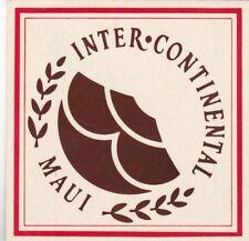 Hawaii Maui Intercontinental Hotel Vintage Luggage Label lbl0772