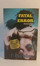 FATAL ERROR by F. Paul Wilson - SIGNED - 2010 Advanced Readers Copy - Paperback