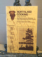 Northland Cooking Cooking Don Spiess Mushrooms Cook Game Sourdough Pike Campfire