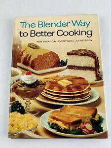 Vintage 1969 Cookbook The Blender Way to Better Cooking Hardcover w/ Dust Jacket
