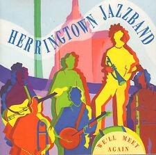 HERRINGTOWN JAZZBAND - WE'LL MEET AGAIN (1993 DUTCH DIXIELAND CD)