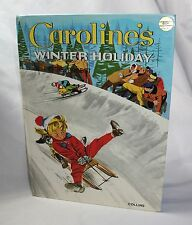 Caroline's Winter Holiday, Pierre Probst Hardcover 1973 NICE! Jane Carruth
