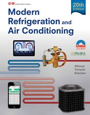 MODERN REFRIGERATION AND AIR CONDITIONING 20TH EDITION BY ANDREW D. ALTHOUSE