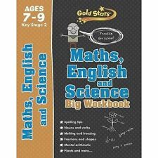 Gold Stars Maths, English and Science Big Workbook Ages 7-9 Key Stage 2: Practise for school! by Parragon Books Ltd (Paperback, 2014)