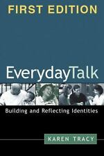 The Guilford Communication Ser.: Everyday Talk : Building and Reflecting...