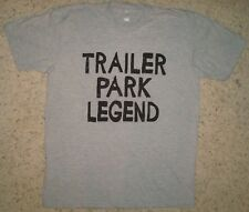 trailer park legend white trash funny festival country music rodeo crazy t shirt