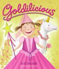 Kids hardcover:Goldilicious, Victoria Kann-Pinkalicious+gold unicorn+party=fun!