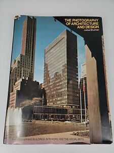 The Photography of Architecture and Design  Julius Shulman 1977 HCDJ 1st edition