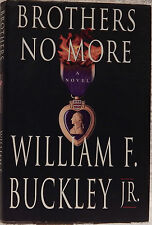 Buckley, Jr., William F.  Brothers No More. Inscribed, First Edition