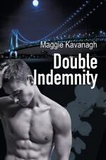 Double Indemnity: By Kavanagh, Maggie