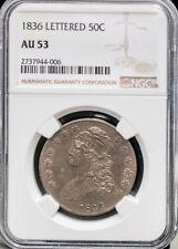 1836 50C Lettered Edge Capped Bust Half Dollar NGC AU53 Cert# 2737944006 # 2056