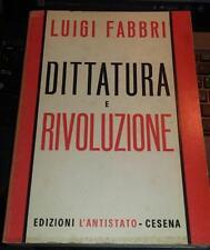 dittatura e rivoluzione-luigi fabbri-edizioni l'antistato cesena 1971