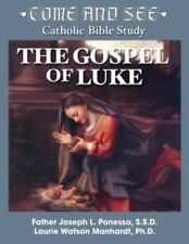 Come and See: The Gospel of Luke (Paperback or Softback)