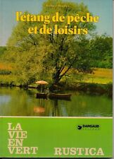 L ETANG DE PECHE ET DE LOISIR   GILBERT BORDES    1982