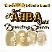 The Real Abba Gold - Dancing Queen, The Abba Tribute Band CD | 4006408062462 | G