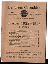 Vieux-Colombier -Saisons 1922/23 -1923/24 - 1924/25 -Théâtre - Musique