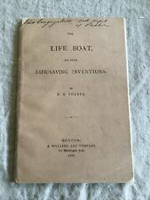 1880 The Life Boat And Other Lifesaving Inventions, Rare Emergency Nautical Book