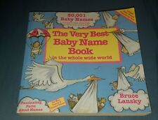 BEST BABY NAME BOOK IN THE WHOLE WIDE WORLD - BRUCE LANSKY (PAPERBACK)