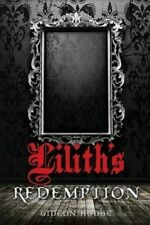 NEW Lilith's Redemption by Gideon Hodge