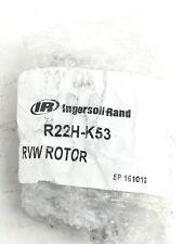 INGERSOLL RAND  R22H-K53 P/N:  9072060017 RVW ROTOR  E22N  (F292)