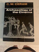 Archaeology of the Cinema - C. W. Ceram (1st Edition, Hardcover, DJ)