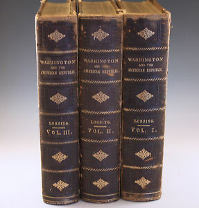ANTIQUE 1870 BENSON J.LOSSING WASHINGTON AND AMERICAN REPUBLIC 3 VOLUME SET