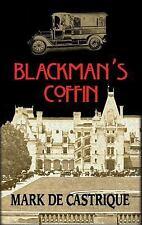 Sam Blackman Ser.: Blackman's Coffin by Mark de Castrique (2008, Paperback,...