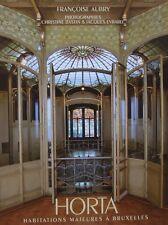 LIVRE/BOOK : VICTOR HORTA - HABITATIONS MAJEURES A BRUXELLES (art nouveau maison