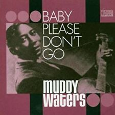 ** MUDDY WATERS  BABY PLEASE DONT GO 2CD  ESSENTIAL ARCHIVE RECORDINGS!!