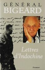 GENERAL BIGEARD - LETTRES D'INDOCHINE - EDITIONS FRANCE LOISIRS